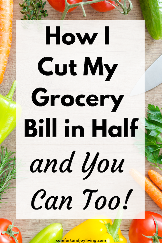 How I Cut Our Grocery Bill In Half